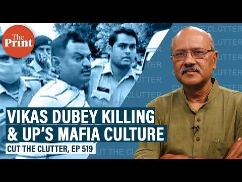 Vikas Dubey's killing, UP's mafia culture and triple nexus of politics, crime & caste