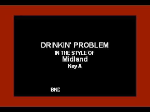 Drinkin' Problem (In the Style of Midland) (Karaoke with Lyrics)
