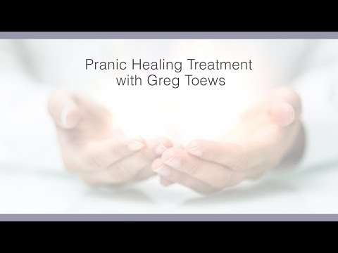 Pranic Healing Treatments with Greg Toews