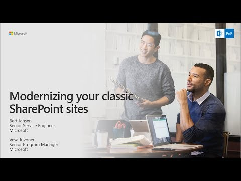 PnP Webcast - Modernizing your classic SharePoint Sites