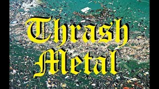 A Bastardized History of Thrash Metal