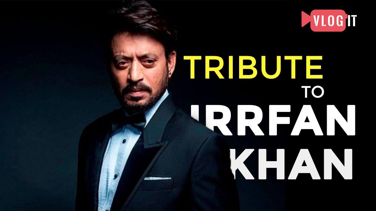 RIP Irrfan Khan: A Tribute to an Icon