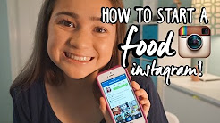 How To Start A Successful Food Instagram!