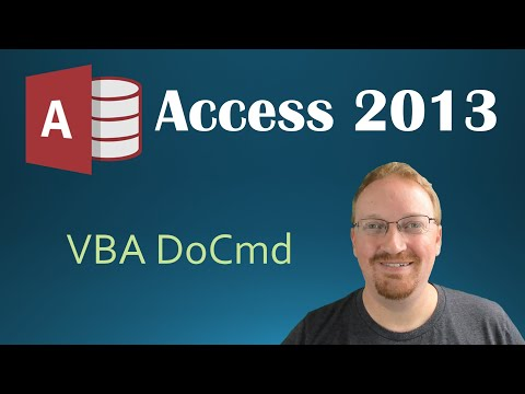 40. VBA - DoCmd (Programming In Access 2013)