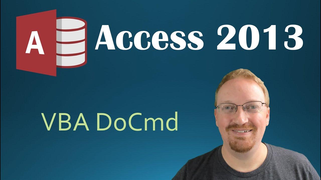 40  VBA - DoCmd (Programming In Microsoft Access 2013) 🎓