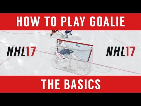 NHL 17 – How to Play Goalie: Basic Tips and Tricks