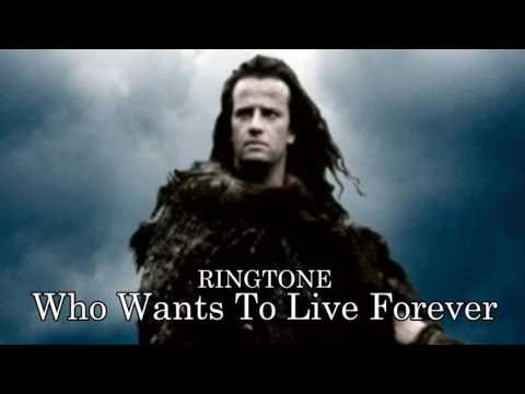 RINGTONE Who Wants To Live Forever