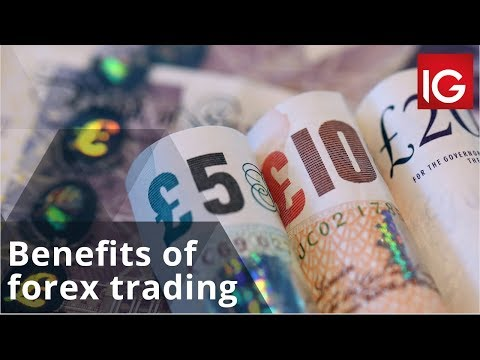 the-benefits-of-forex-trading-|-how-to-trade-with-ig