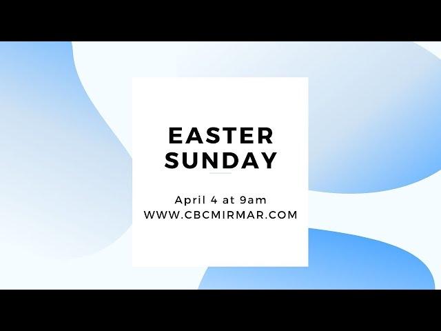 Christway Easter Sunday   April 4, 2021