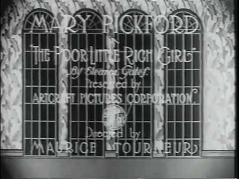 POOR LITTLE RICH GIRL 1917  Mary Pickford