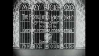 POOR LITTLE RICH GIRL (1917) -- Mary Pickford
