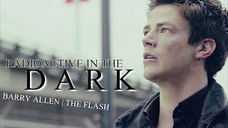 barry allen ⚡ the flash | radioactive in the dark