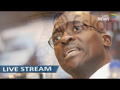 Minister Gigaba appears on Eskom Inquiry: 13 March 2018