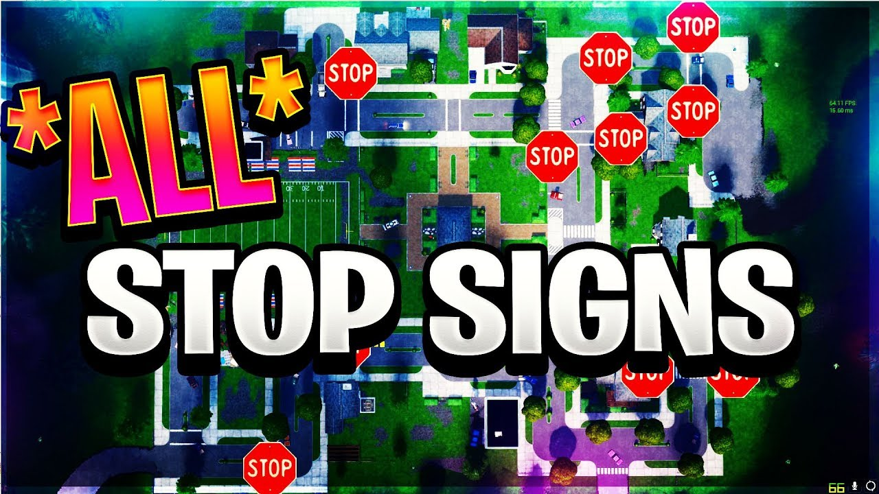 "Fortnite ALL Stop Sign Locations *GUIDE* ""Destroy Stop Signs With the Catalyst outfit"" #1"