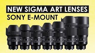 Sigma Announced the First 9 Art Lenses for Sony E-Mount Cameras (Camera News 2018)