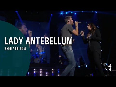 Lady Antebellum - Need You Now (Own The Night World Tour) ~ 1080p HD