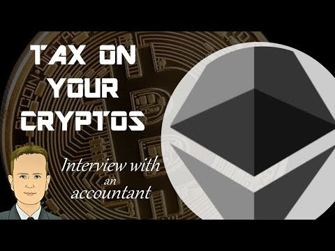 Tax On Your Cryptos - Interview With An Accountant