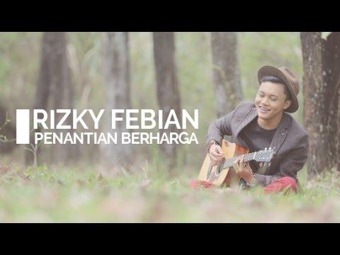 Rizky Febian - Penantian Berharga (LYRICS VIDEO)