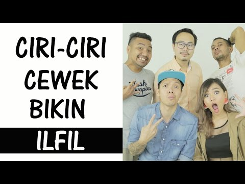 Ciri2 Cewek Bikin Ilfil - Parody feat Cameo Project