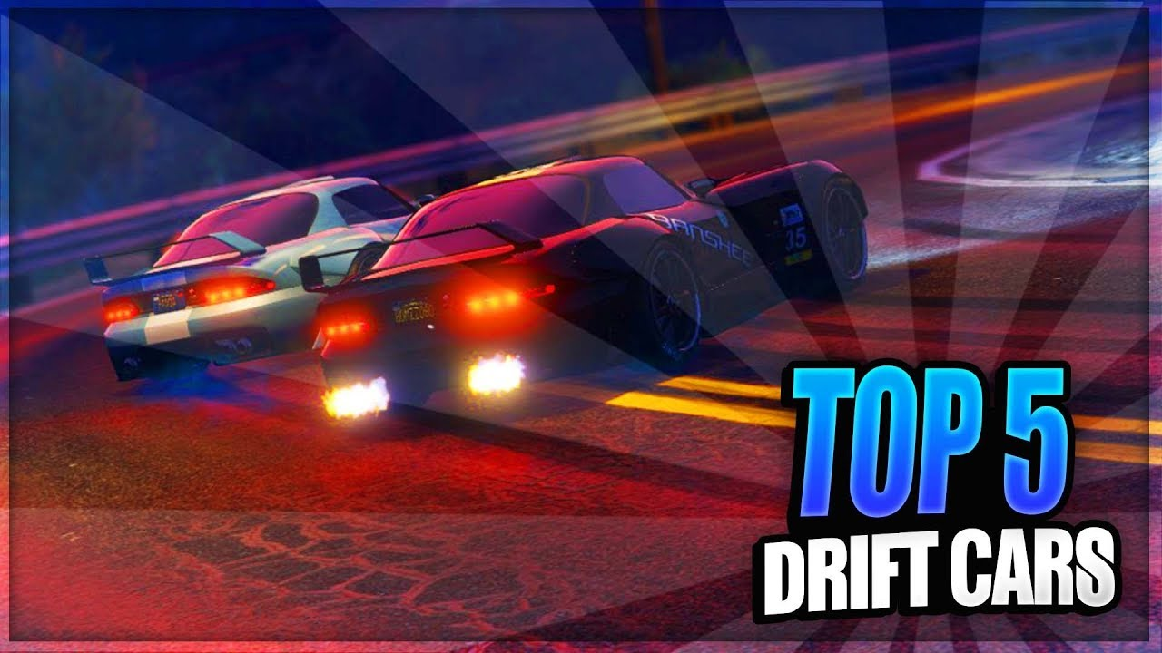 Gta 5 Online Top 5 Best Drifting Cars Best Cars Used For