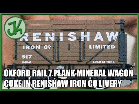 Oxford Rail 7 Plank Mineral Wagon Coke in Renishaw Iron Co Livery - Unboxing and Review