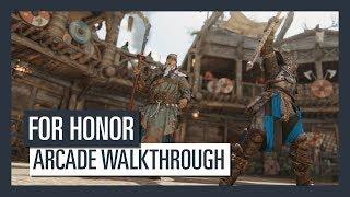 FOR HONOR -Arcade Walkthrough