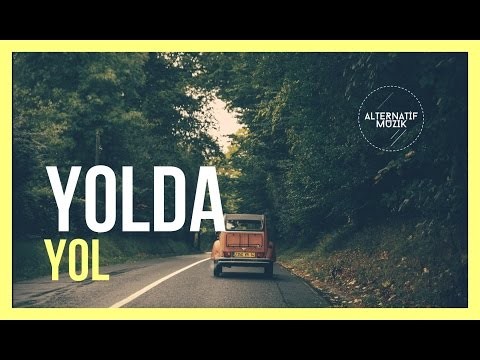 Yolda - Yol #alternatifmuzik