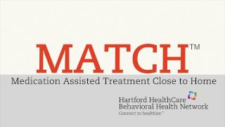 Medication Assisted Treatment Close to Home (MATCH™)