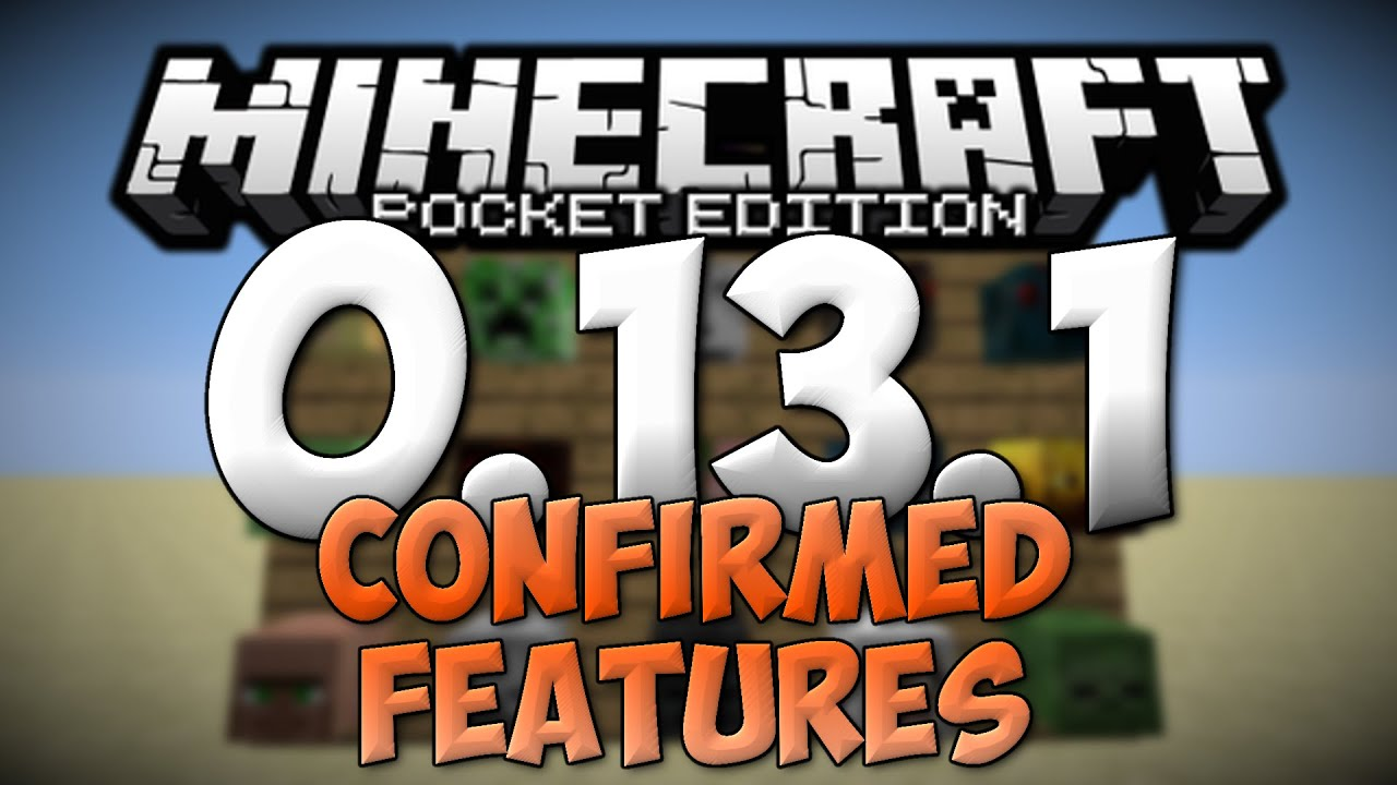 minecraft pocket edition 0.13.1 update