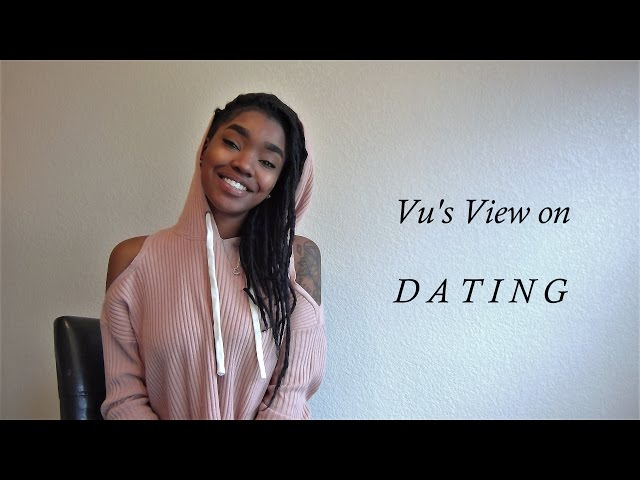 Vus View on Dating