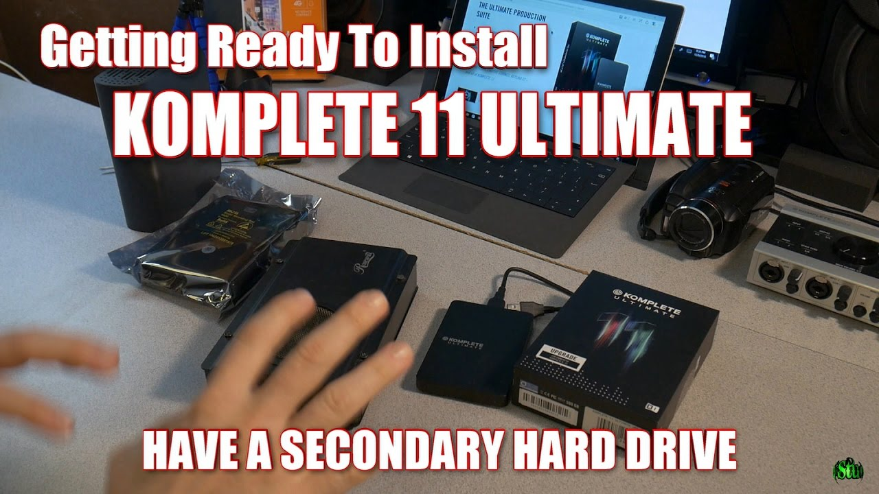 Getting Ready to Install KOMPLETE 11 ULTIMATE - HAVE A DEDICATED HARD DRIVE