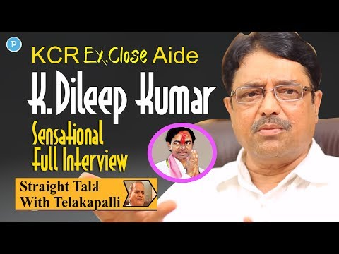 KCR Close Aide K.Dileep Kumar Full Interview || Straight Talk with Telakapalli