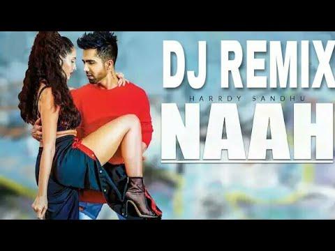 Download Naah Hardy Sandhu Hard Electro Mix By Dj Badal mp3