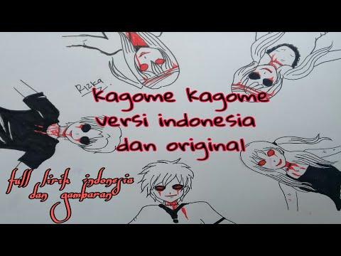 Kagome Kagome Horror Version [[ Versi Indonesia Dan Jepang ]] + [[ Lirik Indonesia + My Draw ]]