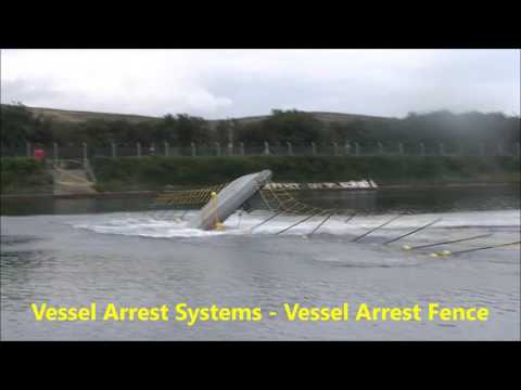 Vessel Arrest Fence Boat Stop