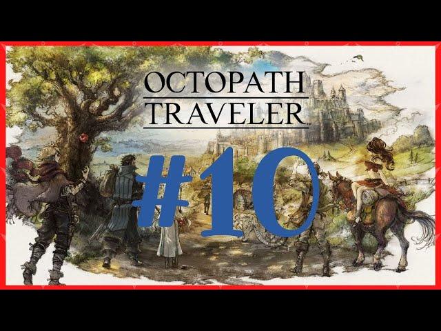 OCTOPATH TRAVELER 🗺️ Let's Play   Playthrough #10
