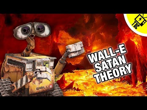 The Wall-E Is Satan Fan Theory (The Dan Cave w/ Dan Casey)