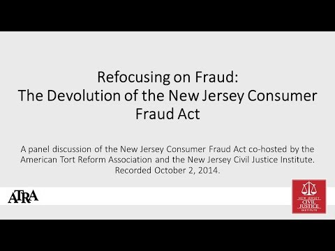 Refocusing on Fraud: The Devolution of the New Jersey Consumer Fraud Act