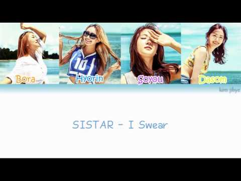 SISTAR (씨스타) – I Swear Lyrics (Han|Rom|Eng|Color Coded) #TBS