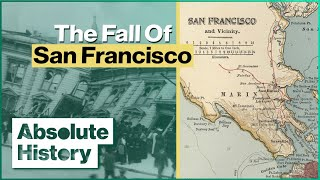 San Francisco Earthquake of 1906 | History Retold | Absolute History