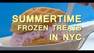 Summertime Frozen Treats in New York