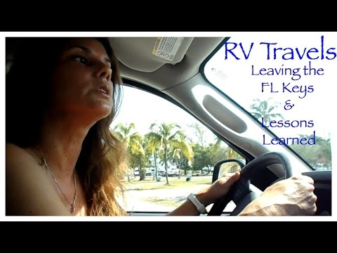 rv-travels-~-leaving-the-fl-keys-&-lessons-learned