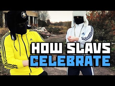 How to celebrate like slav - ONE MILLION GOPNIK SPECIAL
