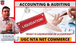 Liquidation of company | UGC NET Commerce 2021 | Accounting and Auditing UGC NET
