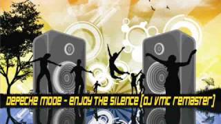 Depeche Mode - Enjoy The Silence | DJ VMC Remaster