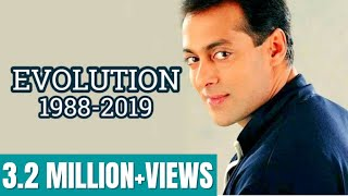 Salman Khan Evolution (1988-2019)