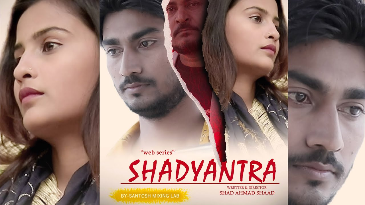 Download Shadyantra   Ep 01  Santosh Sharma ,Prachi Dubey   Web Series 2021