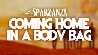SPARZANZA - Coming home in a body bag (Angels of Vengeance, 2001)