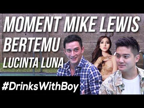 #DrinksWithBoy eps. 1 - AKHIRNYA! Kebongkar Hubungan Mike Lewis & Lucinta Luna