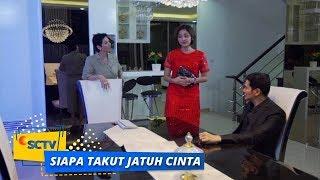 Highlight Siapa Takut Jatuh Cinta - Episode 222